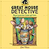 Basil and the Cave of Cats: The Great Mouse Detective, Book 2