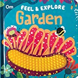 Board Book-Touch and Feel: Feel & Explore Garden