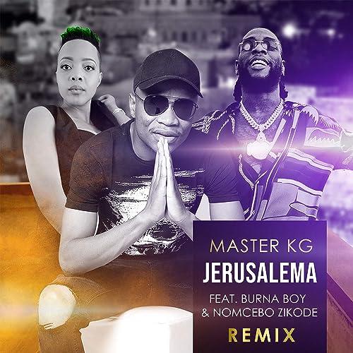 Jerusalema (feat. Burna Boy & Nomcebo Zikode) [Remix] [Radio Edit]