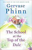 The School at the Top of the Dale (English Edition)