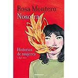 Nosotras. Historias de mujeres y algo más (Best Seller)