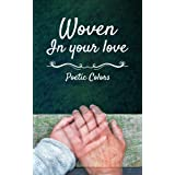 Woven In your love
