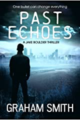 Past Echoes (Jake Boulder Book 3) Kindle Edition