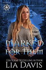 Marked for Them: A Reverse Harem Paranormal Romance (Witches of Rose Lake Book 1) Kindle Edition
