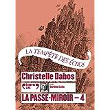 La Passe-Miroir, 4: La Tempête des échos