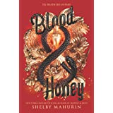 Blood & Honey (Serpent & Dove Book 2)