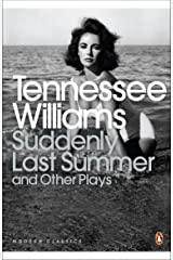 Suddenly Last Summer and Other Plays (Penguin Modern Classics) Paperback