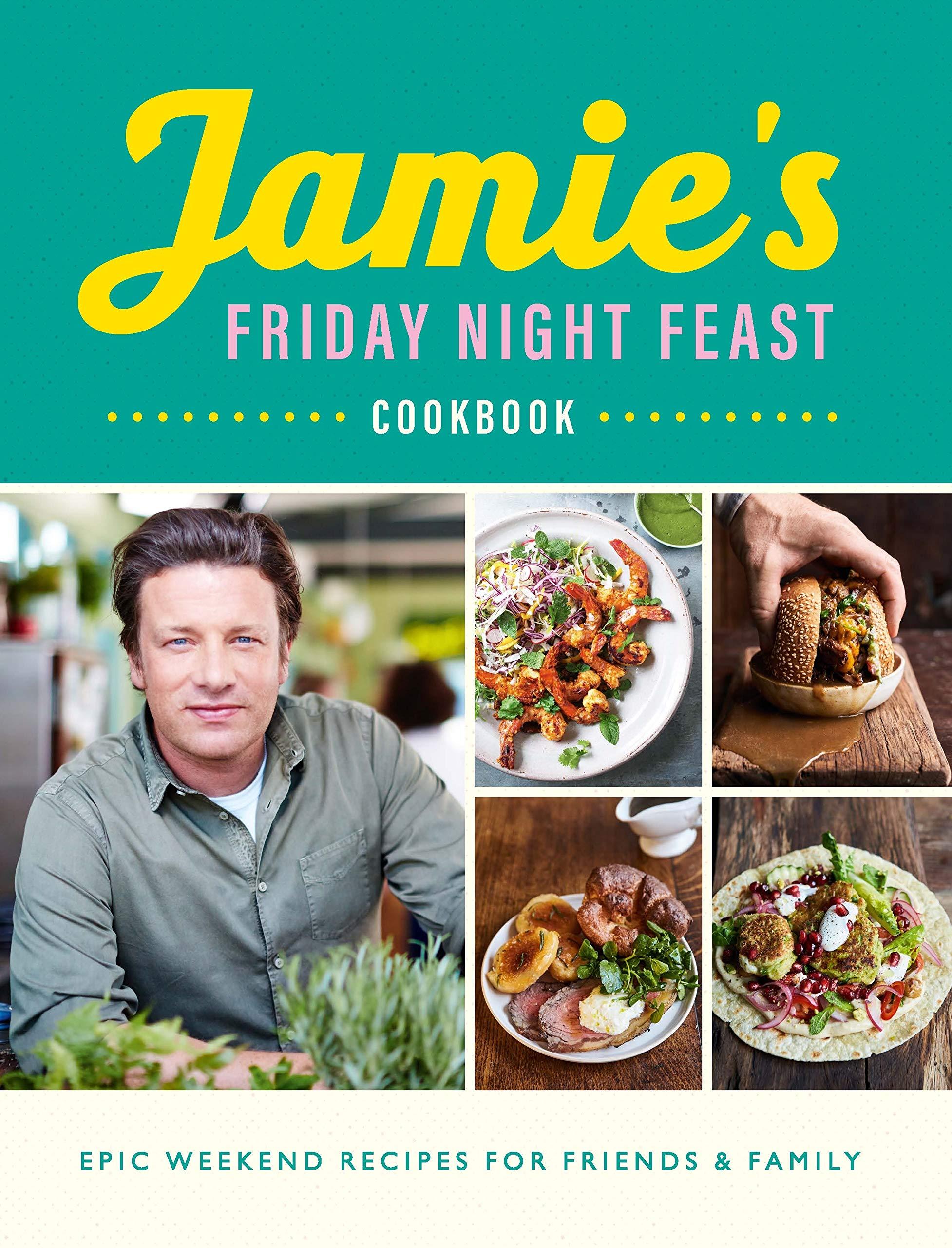Jamie's Friday Night Feast Cookbook 2