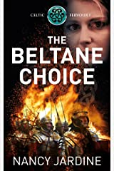 The Beltane Choice (Celtic Fervour Series Book 1) Kindle Edition