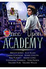 Once Upon Academy: Anthology (Once Upon Academy Anthology Book 1) Kindle Edition