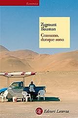 Consumo, dunque sono (Economica Laterza Vol. 523) Formato Kindle
