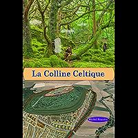 La Colline Celtique