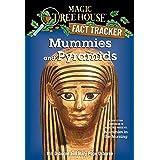 Mummies and Pyramids: A Nonfiction Companion to Magic Tree House #3: Mummies in the Morning (Magic Tree House: Fact Trekker)