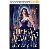 Omega Academy: A Reverse Harem Omegaverse Romance (English Edition)