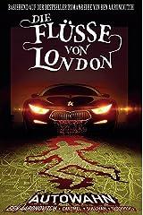 Die Flüsse von London - Graphic Novel: Bd. 1: Autowahn Taschenbuch