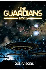 The Guardians - Book 2 (The Guardians Series) Kindle Edition