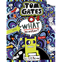 Tom Gates 15: What Monster?