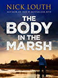 The Body in the Marsh (DCI Craig Gillard Crime Thrillers Book 1)