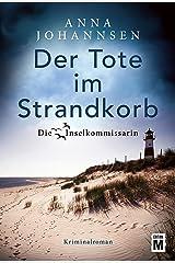 Der Tote im Strandkorb (Die Inselkommissarin 1) Kindle Ausgabe