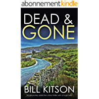 DEAD & GONE an absolutely addictive crime thriller with a huge twist (DI MIKE NASH SERIES Book 8) (English Edition)