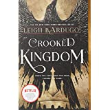Crooked Kingdom: A Sequel to Six of Crows: 2