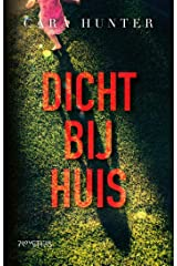 Dicht bij huis (Dutch Edition) Kindle Edition