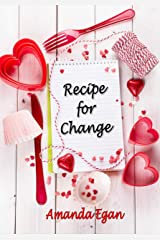 Recipe for Change Kindle Edition