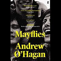 Mayflies: 'A stunning novel.' Graham Norton (English Edition)