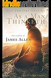 As a Man Thinketh: 21st Century Edition (The Wisdom of James Allen)