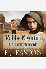 Robby Riverton: Mail Order Bride Audible Audiobook