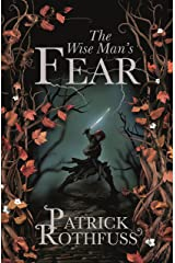 The Wise Man's Fear: The Kingkiller Chronicle: Book 2 (Kingkiller Chonicles) Kindle Edition