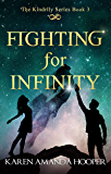 FIGHTING FOR INFINITY (The Kindrily Book 3) (English Edition)