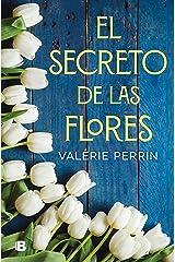 El secreto de las flores (Spanish Edition) Format Kindle