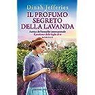 Il profumo segreto della lavanda (Italian Edition)