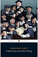 A Modest Proposal and Other Writings (Penguin Classics) Paperback