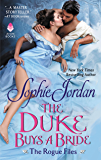 The Duke Buys a Bride: The Rogue Files (English Edition)