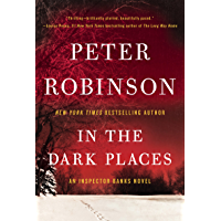 In the Dark Places: An Inspector Banks Novel (Inspector Banks series Book 22) (English Edition)