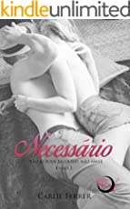 Necessário: Não se pode escolher não amar (Proibido Livro 2) (Portuguese Edition)