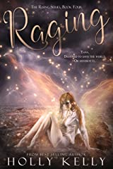 Raging (The Rising Series Book 4) Kindle Edition