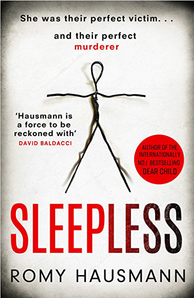 Sleepless: the mind-bending new thriller from the bestselling author of  DEAR CHILD eBook: Hausmann, Romy: Amazon.co.uk: Kindle Store