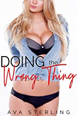 Doing the Wrong Thing: A Revenge Cheating Story (English Edition) Kindle Ausgabe