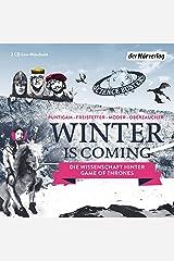 Winter is coming: Die Wissenschaft von Game of Thrones Audio CD