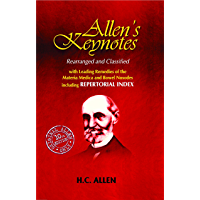 """NEW ALLENS KEYNOTES: With Leading Remedies of the """"Materia Medica"""" and Bowel Nosodes"""