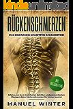 Rückenschmerzen: In 6 einfachen Schritten schmerzfrei (Inkl. Videoanleitung)