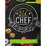 Kid Chef: Young Chef Cookbook - The Complete Cooking Book for Kids Who Love to Cook and Eat. Funny and Healthy Recipes to Pre