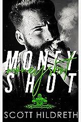 Moneyshot (Money Shot) (Selected Sinners MC Romance Book 6) Kindle Edition