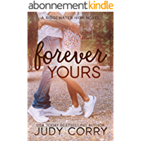 Forever Yours: A First Love/Second Chance Sweet Romance (Ridgewater High Romance) (English Edition)