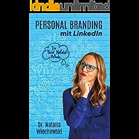 Personal Branding mit LinkedIn: Die Think Natalia-Methode (German Edition)