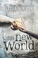 This New World (New World Chronik 1) Kindle Ausgabe