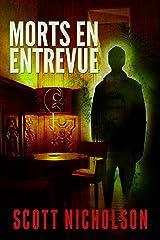 Morts en entrevue: thriller surnaturel Format Kindle